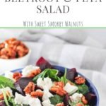 beet and feta salad with honey walnuts in blue bowl