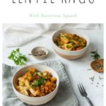 lentil ragu on bow pasta in two bowls