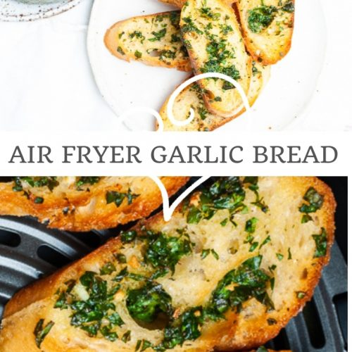 pin for air fryer garlic bread with two images: one of the toasts in the air fryer, and the other of the finished bread ready to eat.