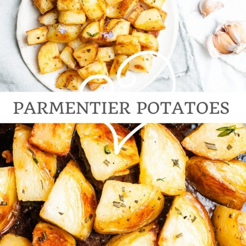 pin for parmentier potatoes showing a close up of them on the baking tray, and a picture of them served on a plate ready to eat